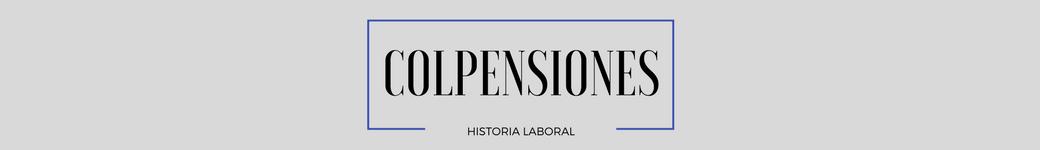 Colpensiones Historia Laboral Consulta
